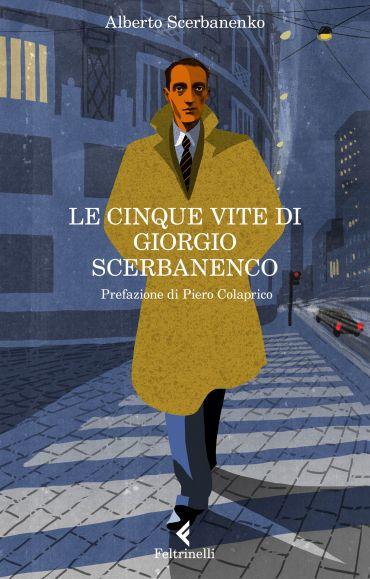 Le cinque vite di Giorgio Scerbanenco ePub