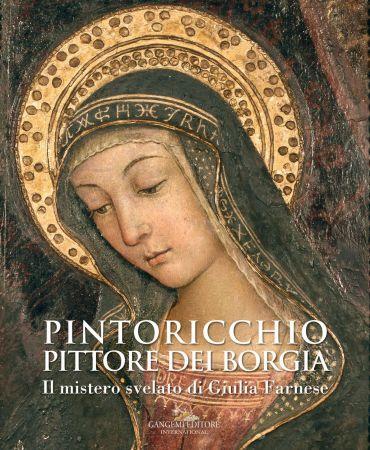 Pintoricchio (Pinturicchio). Pittore dei Borgia