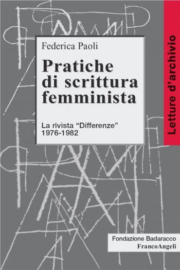 Pratiche di scrittura femminista. La rivista Differenze 1976-198