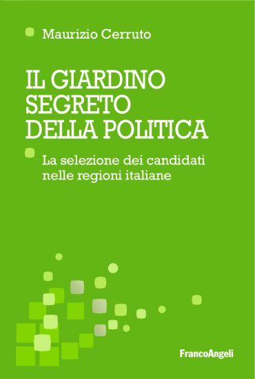 Il giardino segreto della politica