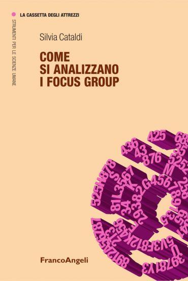 Come si analizzano i focus group