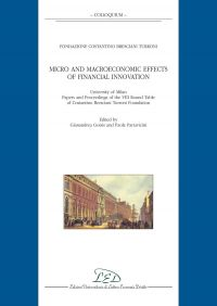 Micro and Macroeconomic Effects of Financial Innovation