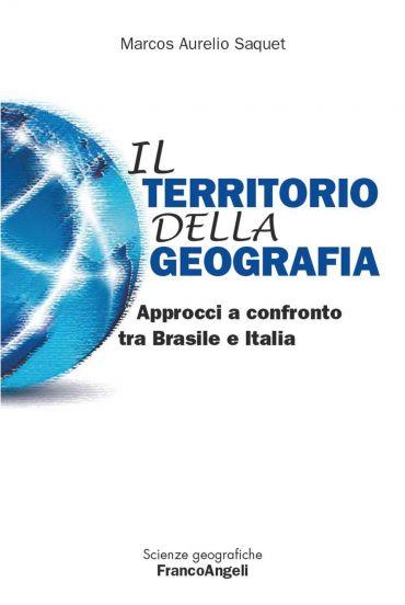 Il territorio della geografia. Approcci a confronto tra Brasile