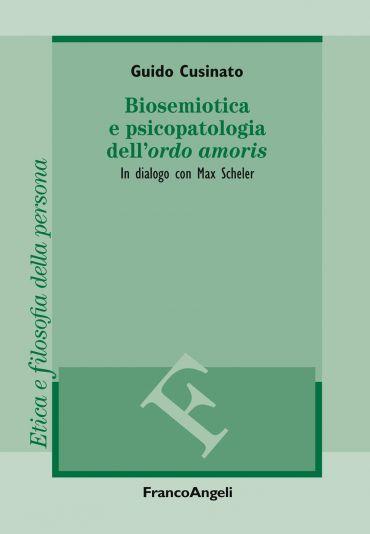 Biosemiotica e psicopatologia dell'ordo amoris ePub