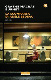 La scomparsa di Adele Bedeau ePub