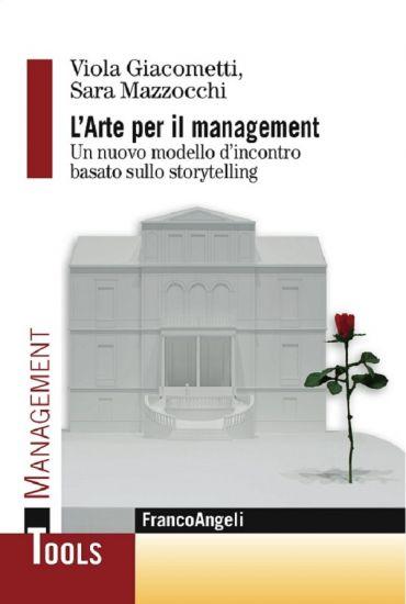 L'arte per il management. Un nuovo modello d'incontro basato sul