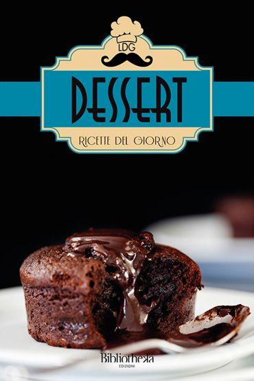 Ricette del giorno: Dessert ePub