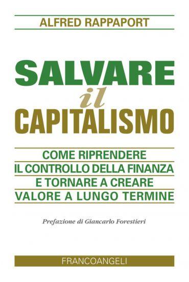 Salvare il capitalismo. Come riprendere il controllo della finan