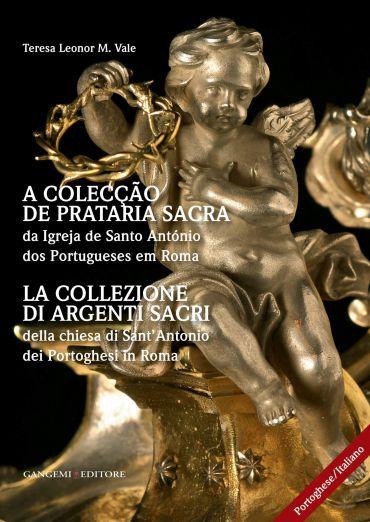 La collezione di argenti sacri della chiesa di Sant'Antonio dei