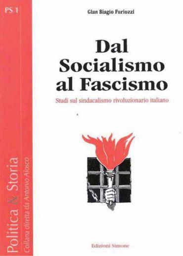 Dal Socialismo al Fascismo