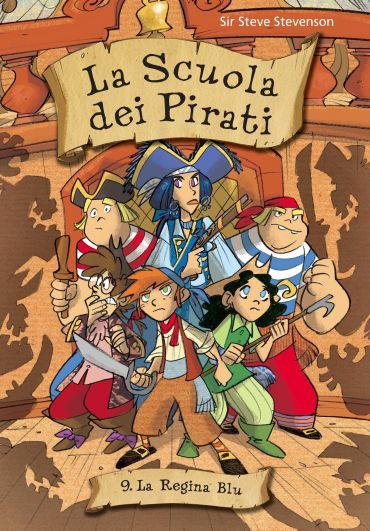 La regina blu. La scuola dei pirati. Vol. 9 ePub