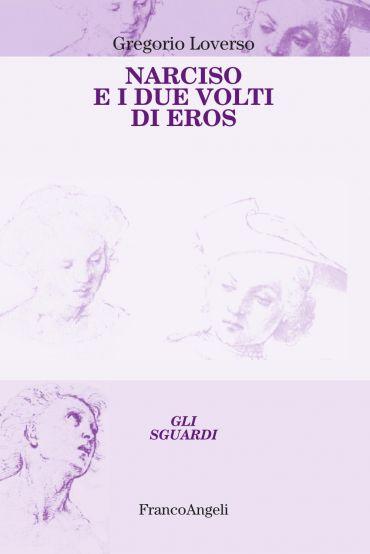 Narciso e i due volti di Eros