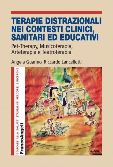 Terapie distrazionali nei contesti clinici, sanitari ed educativ