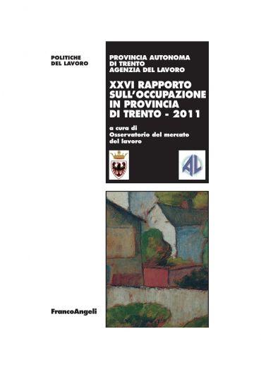 XXVI Rapporto sull'occupazione in provincia di Trento 2011