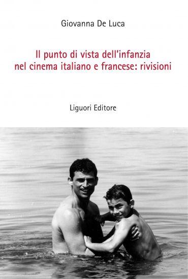 Il punto di vista dell'infanzia nel cinema italiano e francese:
