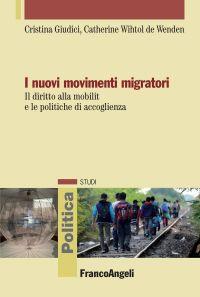 I nuovi movimenti migratori