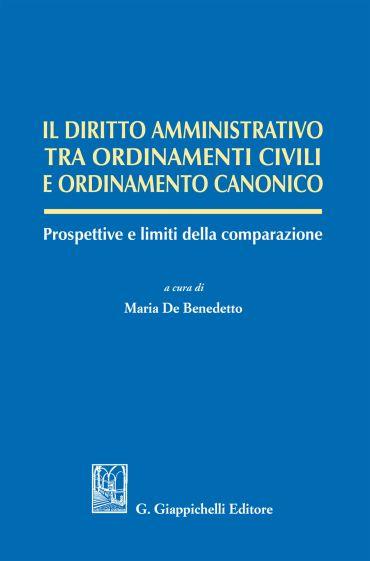 Il diritto amministrativo tra ordinamenti civili e ordinamento c