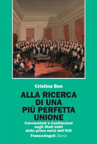 Alla ricerca di una più perfetta Unione. Convenzioni e Costituzi