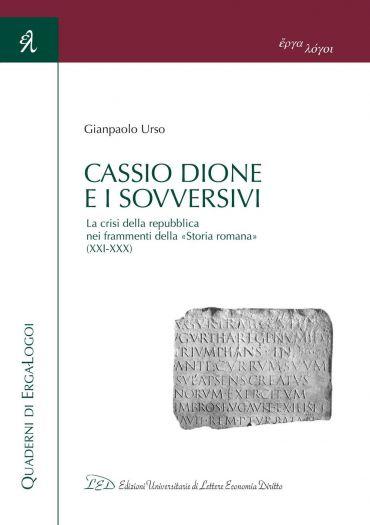 Cassio Dione e i sovversivi