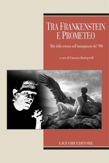 Tra Frankenstein e Prometeo