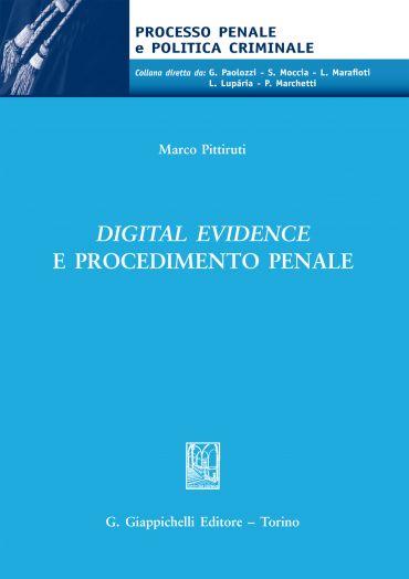 Digital evidence e procedimento penale ePub