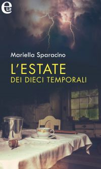 L'estate dei dieci temporali (eLit) ePub