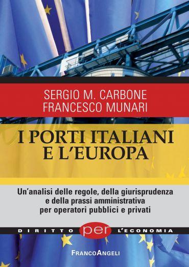 I porti italiani e l'Europa