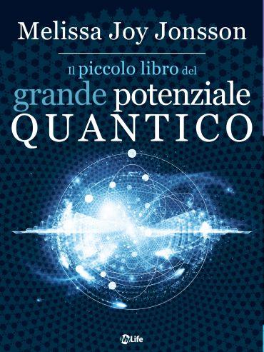 Il Piccolo Libro del Grande Potenziale Quantico ePub