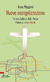 Nuova evangelizzazione. Forma e bellezza della Parola