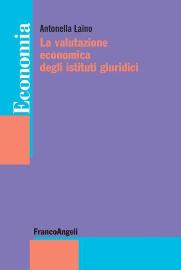 La valutazione economica degli Istituti giuridici