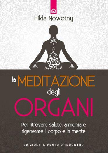 La meditazione degli organi ePub