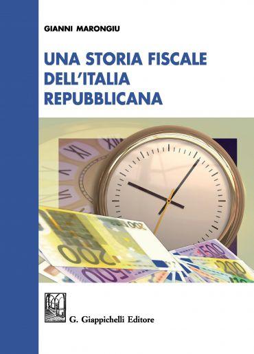 Una storia fiscale dell'Italia repubblicana