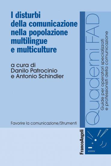 I disturbi della comunicazione nella popolazione multilingue e m