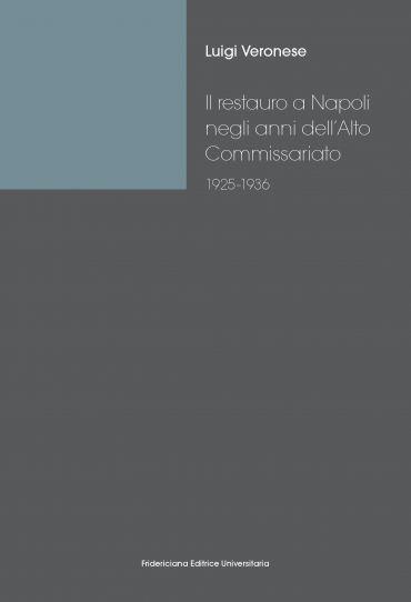 Il restauro a Napoli negli anni dell'Alto Commissariato (1925-19