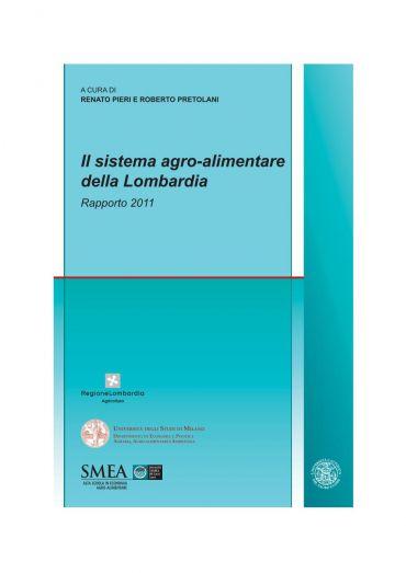 Il sistema agro-alimentare della Lombardia. Rapporto 2011