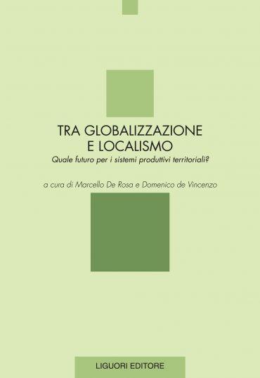 Tra globalizzazione e localismo