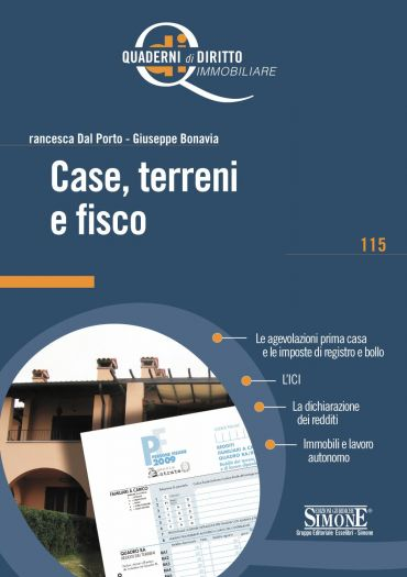 Case, terreni e fisco