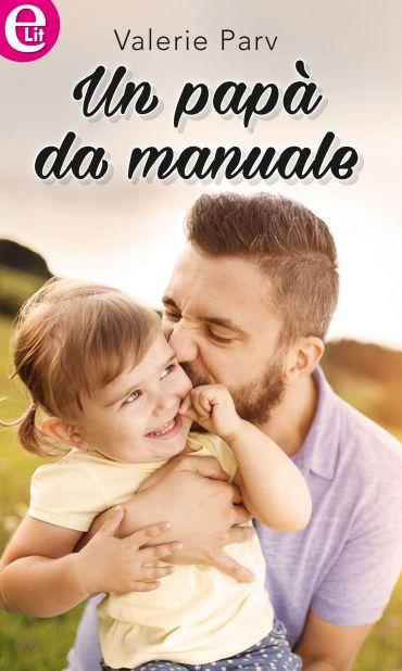 Un papà da manuale (eLit) ePub