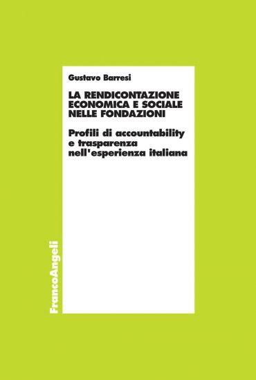 La rendicontazione economica e sociale nelle fondazioni. Profili