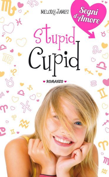 Stupid Cupid. Segni d'Amore. Vol. 2 ePub