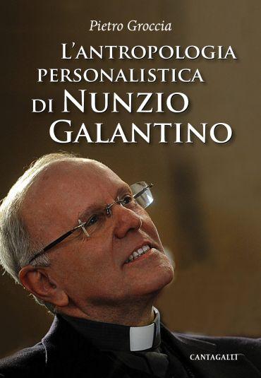 L'antropologia personalistica di Nunzio Galantino ePub