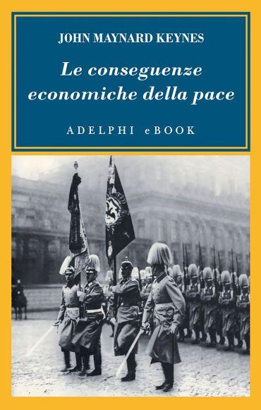 Le conseguenze economiche della pace ePub