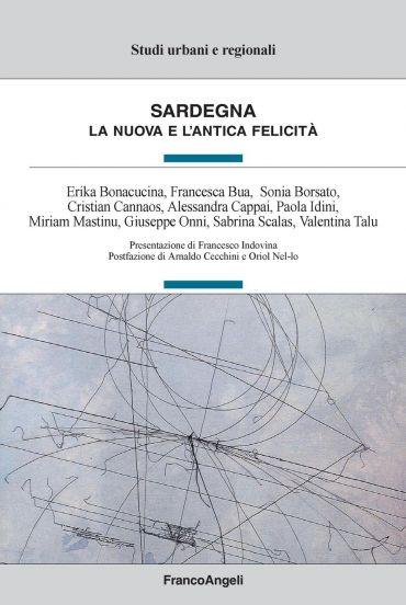 Sardegna. La nuova e l'antica felicità