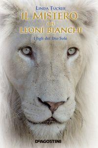 Il mistero dei Leoni Bianchi ePub