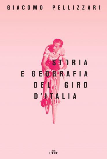 Storia e geografia del Giro d'Italia ePub
