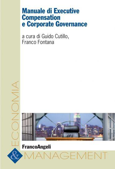 Manuale di Executive Compensation e Corporate Governance