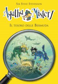 Il tesoro delle Bermuda. Agatha Mistery. Vol. 6 ePub