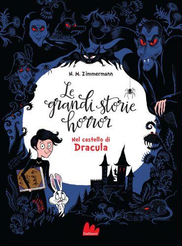 Le grandi storie horror. Nel castello di Dracula ePub