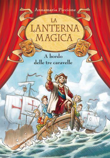 A bordo delle tre caravelle. La lanterna magica. Vol. 3 ePub