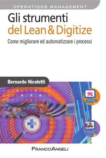 Gli strumenti del Lean & Digitize. Come migliorare ed automa